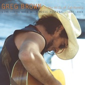 Greg Brown - You Really Got A Hold On Me