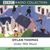 Dylan Thomas - Under Milk Wood (Dramatised)  artwork