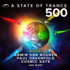 A State of Trance 500 (Mixed by Armin van Buuren, Paul Oakenfold, Cosmic Gate And More) - Armin van Buuren, Paul Oakenfold & Cosmic Gate