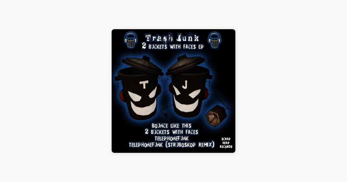 trash junkの 2 buckets with faces をapple musicで