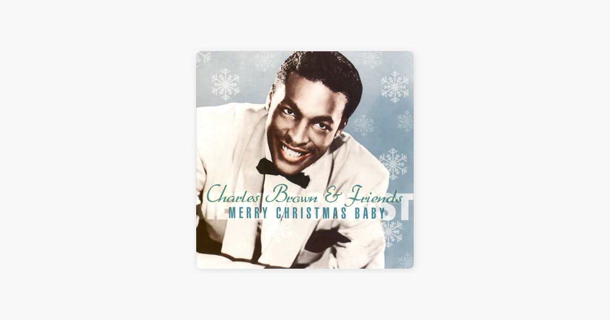 greatest christmas hits by charles brown friends on apple music