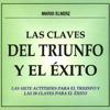 Las Claves del Triunfo y el Exito [The Clues for Achievement and Success] [Abridged Nonfiction] - Mario Elnerz