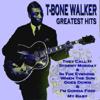 T-Bone Walker - Greatest Hits - T-Bone Walker