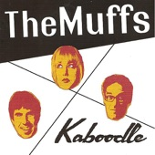 The Muffs - And I'm Happiest