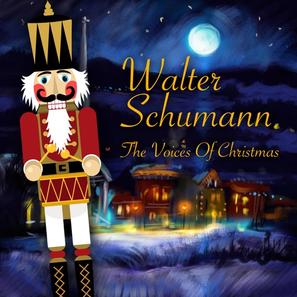 The Voices of Christmas by Walter Schumann on Apple Music