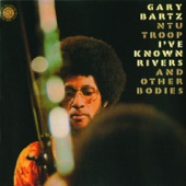 Gary Bartz NTU Troop - Dr. Follow's Dance