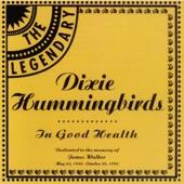 The Dixie Hummingbirds - Testify