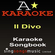 Karaoke Songbook: Il Divo - A* Karaoke - A* Karaoke