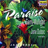 Listen to 30 seconds of Gerry Mulligan, Jane Duboc - North Atlantic Run
