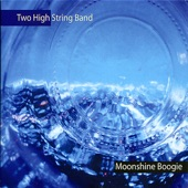 Two High String Band - Crossing the Devil's Backbone