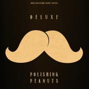 Polishing Peanuts - EP - Deluxe