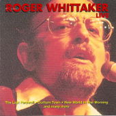 Greatest Hits Live-Roger Whittaker