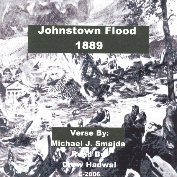 ‎Johnstown Flood 1889 by Michael J  Smajda