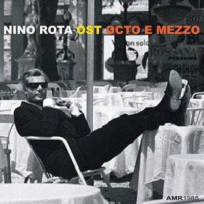 Octo e Mezzo (Original Soundtrack) - Nino Rota
