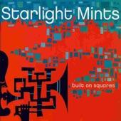 The Starlight Mints - Brass Digger