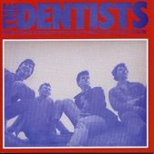 The Dentists - Strawberries Are Growing In My Garden (And It's Wintertime)