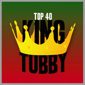 King Tubby Top 40