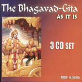 The Bhagavad Gita: As It Is [Complete Audio Set]