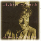 I Will Be Here for You - Michael W. Smith