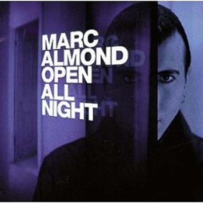 Open All Night - Marc Almond