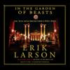 Erik Larson - In the Garden of Beasts: Love, Terror, And an American Family in Hitler's Berlin (Unabridged)  artwork