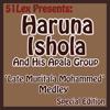 51 Lex Presents Late Muritala Muhammed Medley - Haruna Ishola (M.O.N. Baba Ngani Agba) & His Apala Group