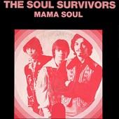 The Soul Survivors - Mama Soul