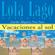 Lourdes Miquel, Neus Sans - Vacaciones al sol [Vacations in the Sun]: Lola Lago, detective (Unabridged)