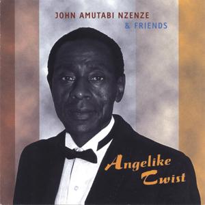 John Nzenze - Angelike Twist