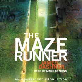 The Maze Runner: Maze Runner, Book 1 (Unabridged) audiobook