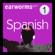 Earworms Learning - Rapid Spanish: Volume 1 (Unabridged)