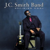 J.C. Smith Band - A Fool for You