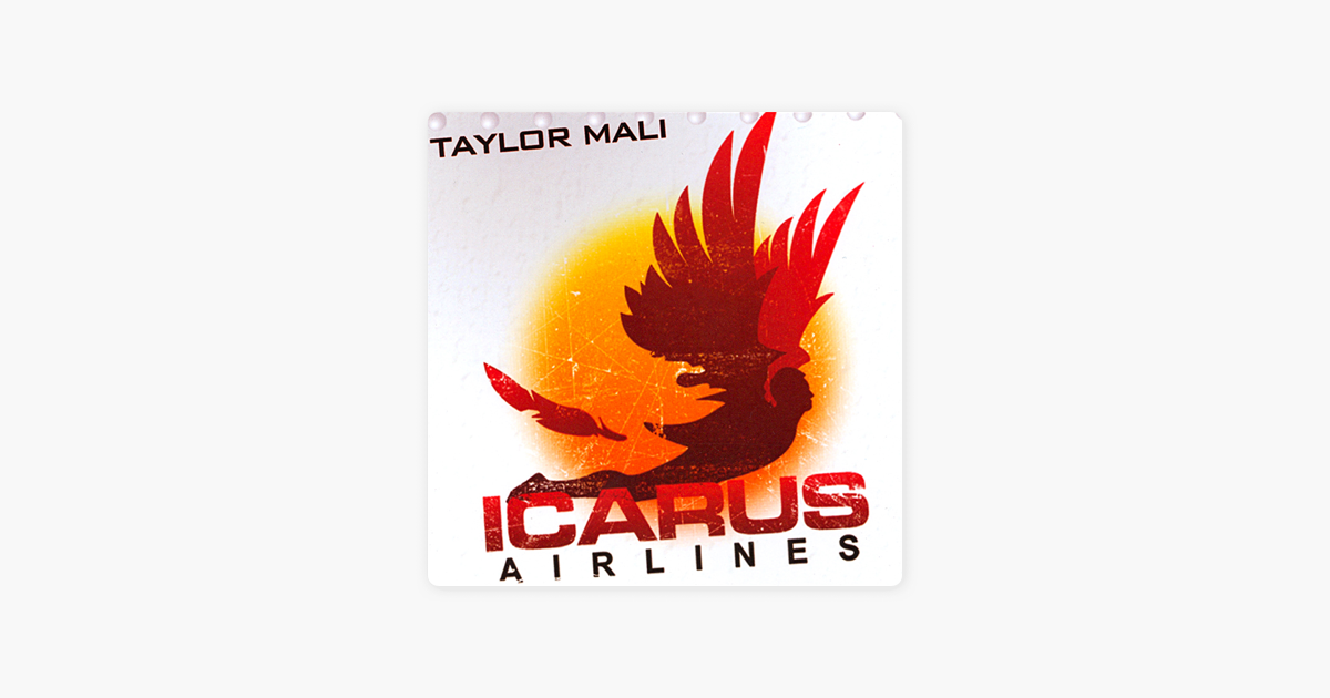 Icarus Airlines - Taylor Mali