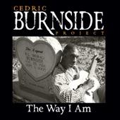 Cedric Burnside Project - That Girl Is Bad