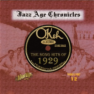 The Song Hits of 1929 (Jazz Age Chronicles, Vol. 12)