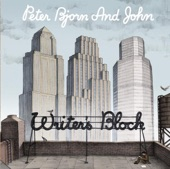 Peter Bjorn and John - Up Against The Wall