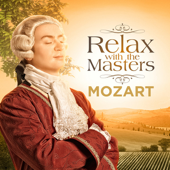Mozart: Relax With the Masters