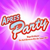 APRES PARTY - Mega- Hit- Alarm! Die Kult- Ohrwurm- Hits der Feten 2011 (Party Hits vom Apres Ski 2011 Finale - Fox Fasching - Opening Mallorca 2012 - Oktoberfest - Fasnet Hütten Discofox 2013)