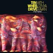 Ten Wheel Drive - Morning Much Better