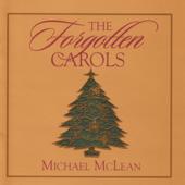 The Forgotten Carols-Michael McLean