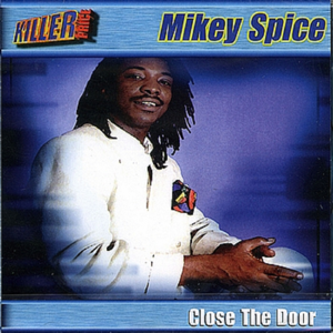 Mikey Spice - Close to the Door