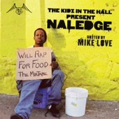 Naledge (of Kidz In The Hall) - Wheelz Fall off - 05 'Til