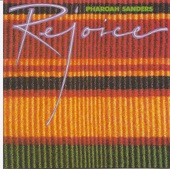 Pharoah Sanders - Rejoice
