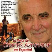 Lo Mejor de Charles Aznavour en Español