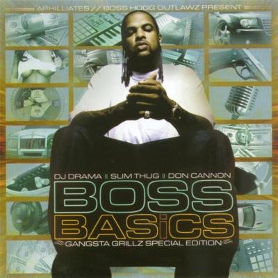 Boss Basics (Gangsta Grillz Special Edition) - Slim Thug