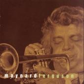 Maynard Ferguson - Gospel John (Album Version)