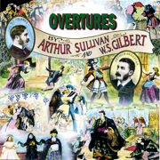 Overtures By Gilbert and Sullivan - Sir Arthur Sullivan & W.S.Gilbert - Sir Arthur Sullivan & W.S.Gilbert