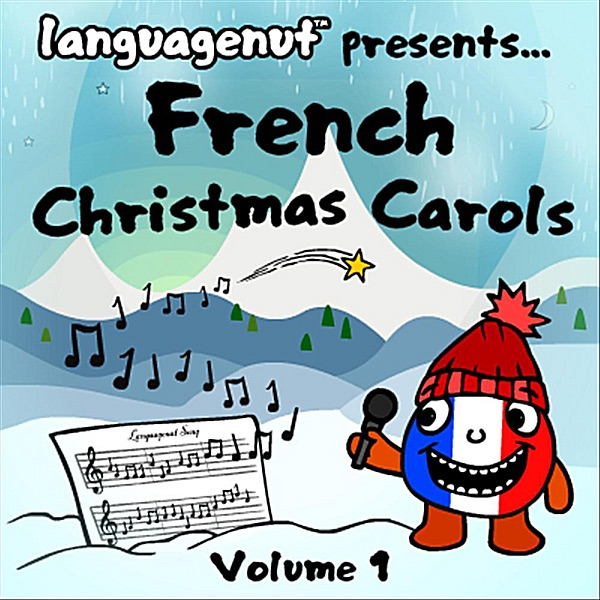 French Christmas Carols, Vol. 1 by Language Nut on iTunes