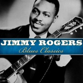 Jimmy Rogers - Chicago Bound