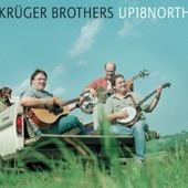 Krüger Brothers - Up 18 North